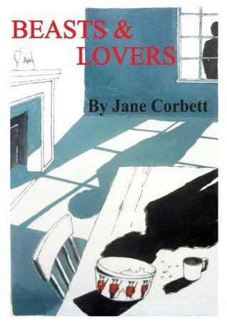 Beasts and Lovers  by  Jane Corbett