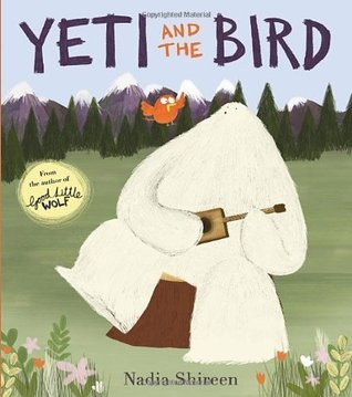 Yeti and the Bird [working title]  by  Nadia Shireen