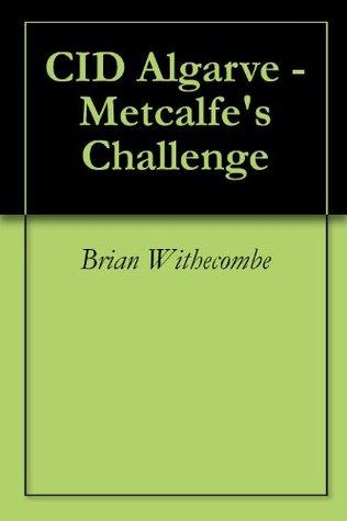 CID Algarve - Metcalfes Challenge Brian Withecombe