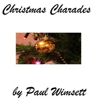 Christmas Charades  by  Paul Wimsett
