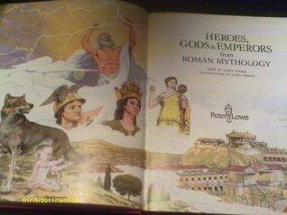 Heroes, Gods and Emperors from Roman Mythology (World mythology series)  by  Kerry Usher