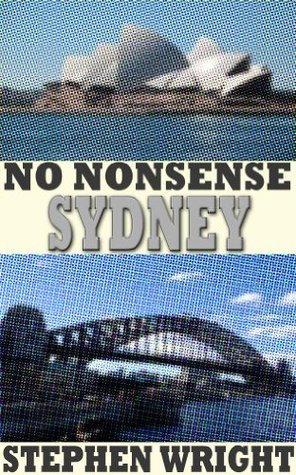 No Nonsense Guide: Sydney Stephen   Wright
