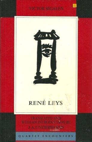 Rene Leys  by  Victor Segalen
