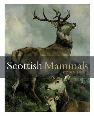 Scottish Mammals Robin Hull
