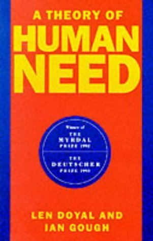 A Theory Of Human Need Len Doyal