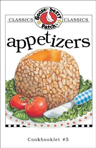 Appetizers Cookbook: Get a taste of Gooseberry Patch in this collection of over 20 favorite appetizer recipes!  by  Gooseberry Patch