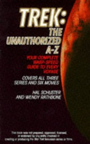 Trek: The Unauthorized A Z Hal Schuster