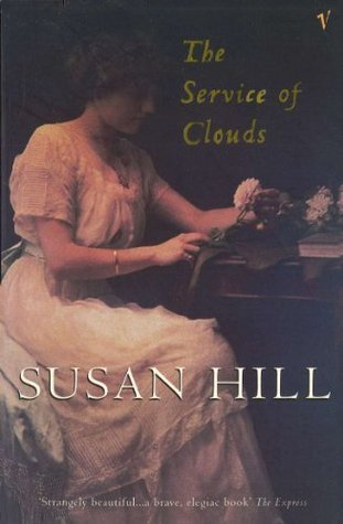 The Service Of Clouds Susan Hill