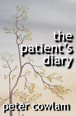 The Patients Diary  by  Peter Cowlam