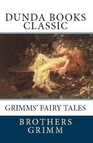 Grimms Fairy Tales (Dunda Books Classic) Jacob Grimm