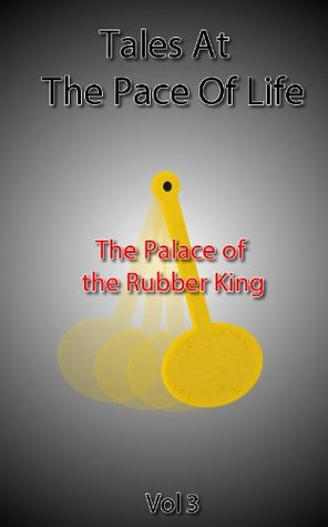 The Palace of the Rubber King  by  Fred Jones