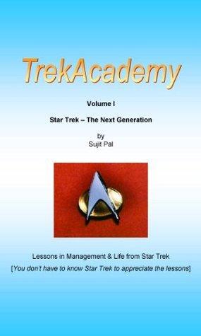 TrekAcademy - Volume 1 - Star Trek - The Next Generation Sujit Pal