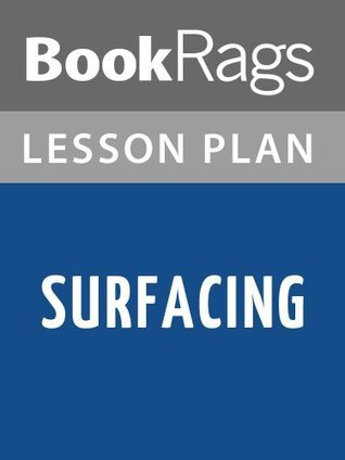Surfacing Margaret Atwood Lesson Plans by BookRags