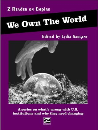 We Own The World  by  Lydia Sargent
