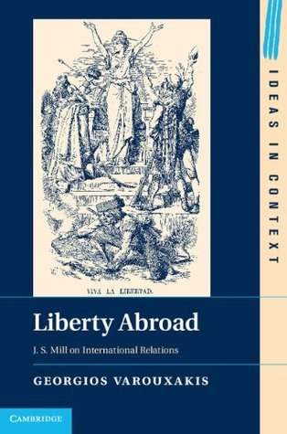 Liberty Abroad  by  Georgios Varouxakis