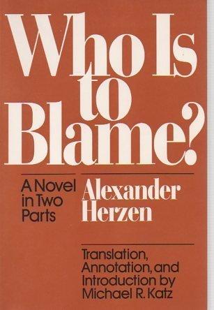 Who Is to Blame? Alexander Herzen