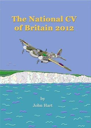 The National CV of Britain  by  John   Hart