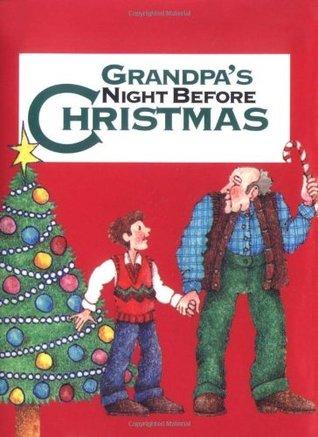 Grandpas Night Before Christmas (Night Before Christmas Sue Carabine