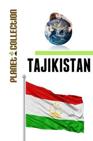 Tajikistan: Picture Book (Educational Childrens Books Collection) - Level 2 (Planet Collection) Planet Collection