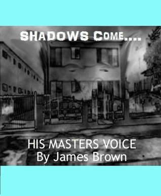 His Masters Voice  by  James        Brown