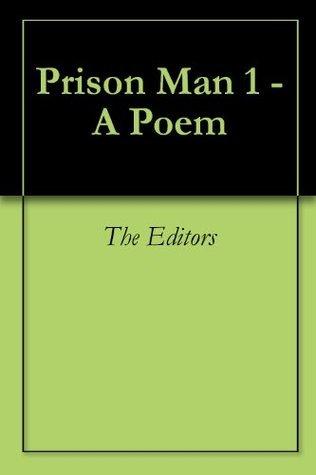 Prison Man 1 - A Poem Various