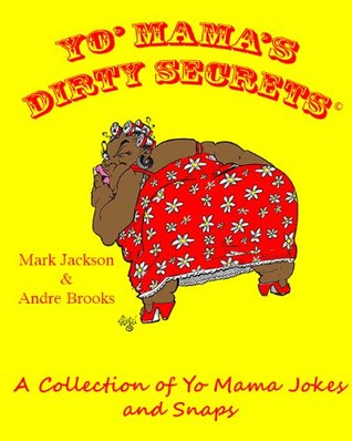 Yo Mamas Dirty Secrets Marlon Jones