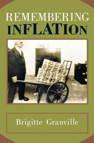 Remembering Inflation  by  Brigitte Granville