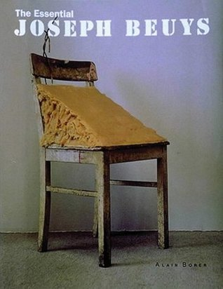 The Essential Joseph Beuys Alain Borer