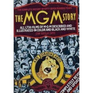 MGM Story: Revised Edition John Douglas Eames