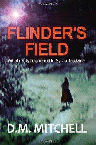 Flinders Field  by  D.M.  Mitchell