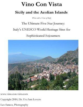 Vino Con Vista Sicily and the Aeolian Islands Dr. EveAnn Lovero
