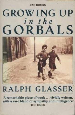Growing Up In The Gorbals Ralph Glasser