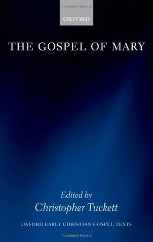 The Gospel of Mary  by  Christopher M. Tuckett