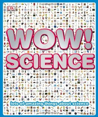 Wow! Science Clive Gifford