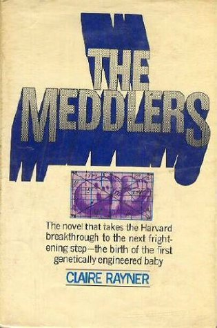 The Meddlers  by  Claire Rayner