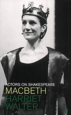 Actors on Shakespeare: Macbeth Harriet Walter