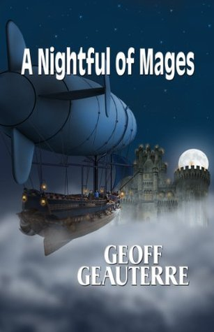 A Nightful of Mages Geoff Geauterre
