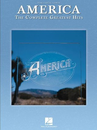 America: The Complete Greatest Hits America