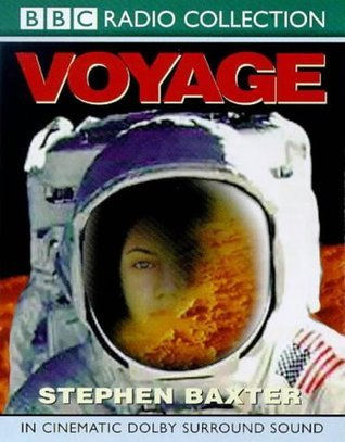 Voyage: A BBC Radio 4 Full-cast Dramatisation  by  Stephen Baxter