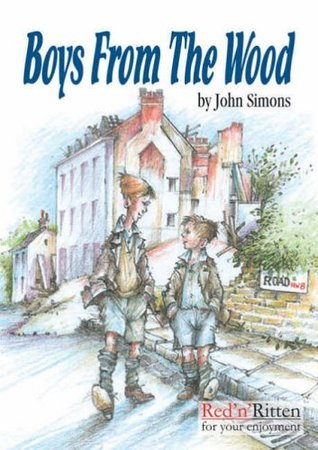 Boys from the Wood: A London Childhood in the 1940s  by  John Simons