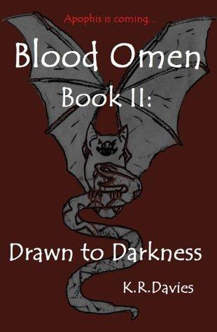 Blood Omen Book II: Drawn to Darkness (Blood Omen Saga #2)  by  Katie Ruth Davies