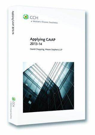 Applying GAAP 2013-14  by  David Chopping