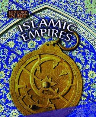 Islamic Empires. Nicola Barber Nicola Barber