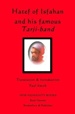 Hatef of Isfahan and his famous Tarji-band  by  Paul   Smith