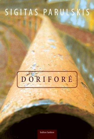 Dorifore  by  Sigitas Parulskis