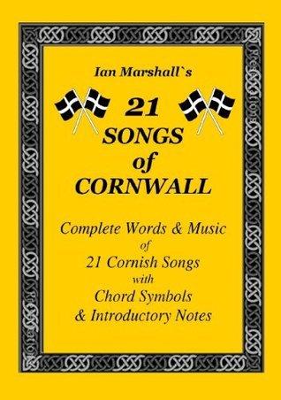 21 Songs of Cornwall  by  Ian Marshall