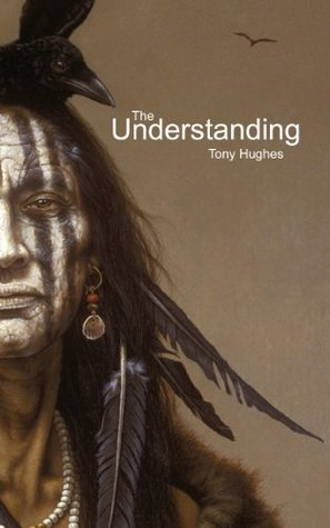 The Understanding  by  Tony Hughes