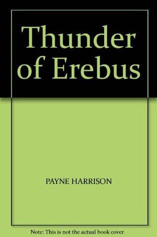 Thunder Of Erebus  by  Payne Harrison
