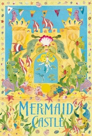 Mermaid Castle Gretel Parker