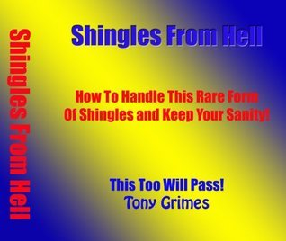 Shingles from Hell  by  Thomas Grimes